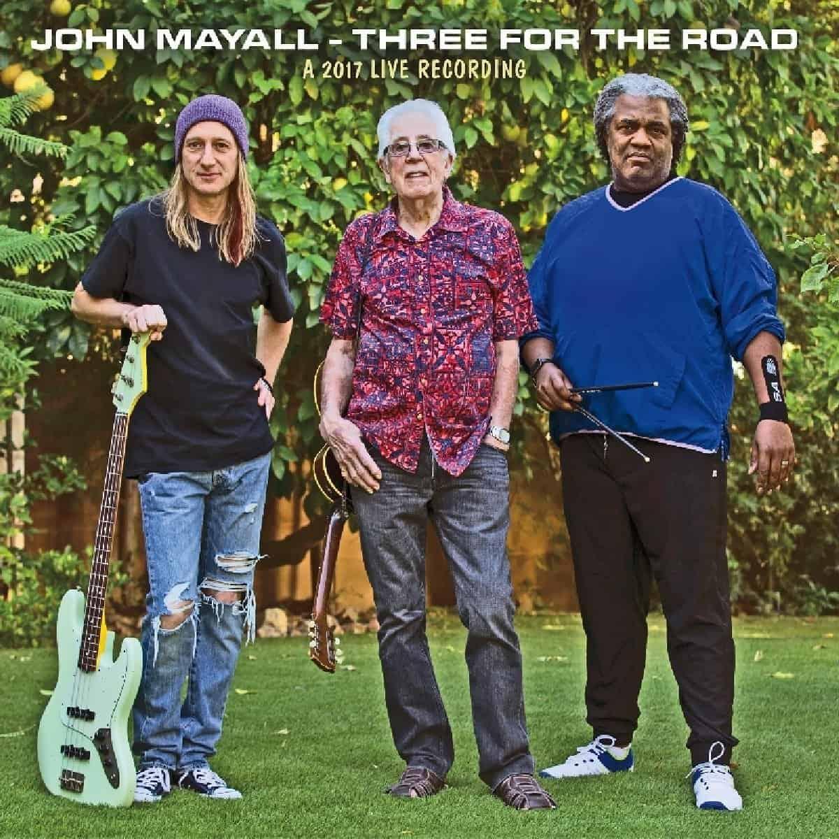John Mayall Three for the Road