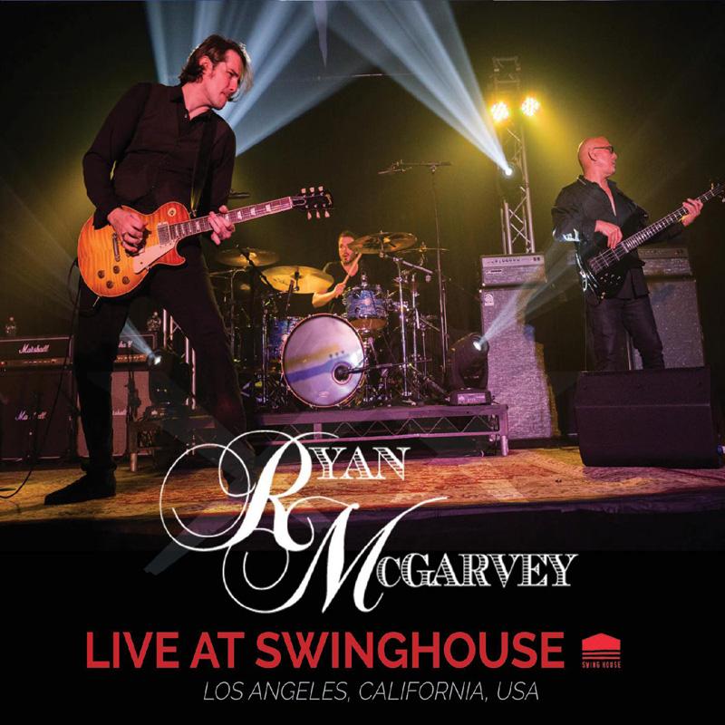 Ryan McGarvey - Live At Swinghouse
