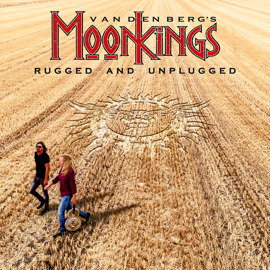 Vandenbergs MoonKings Rugged and Unplugged