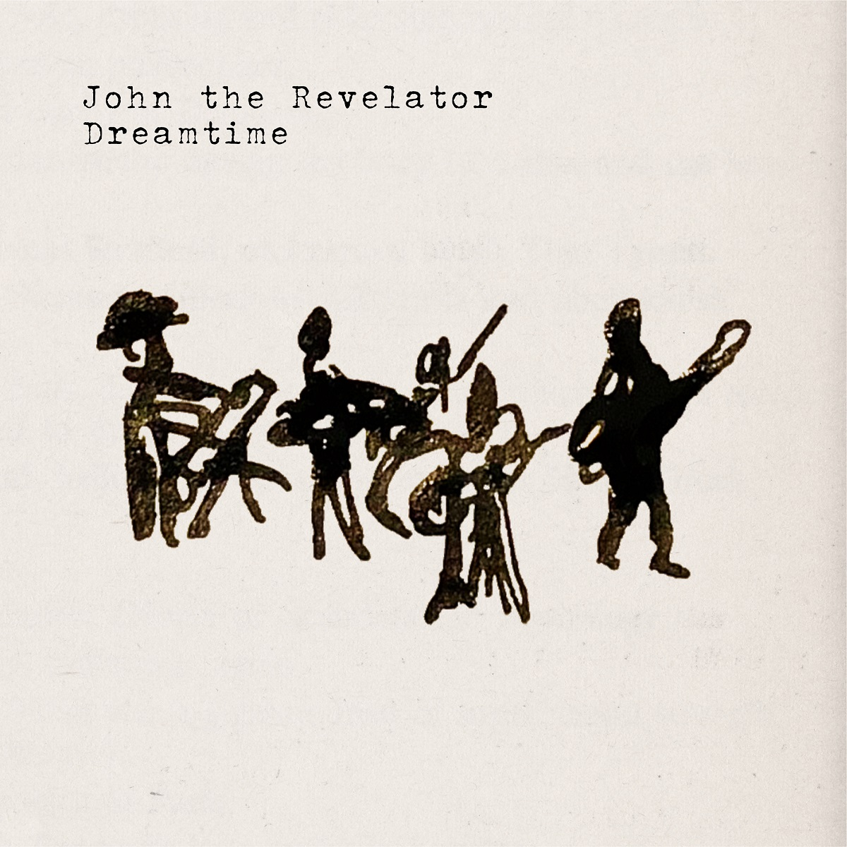 John The Revelator - Dreamtime