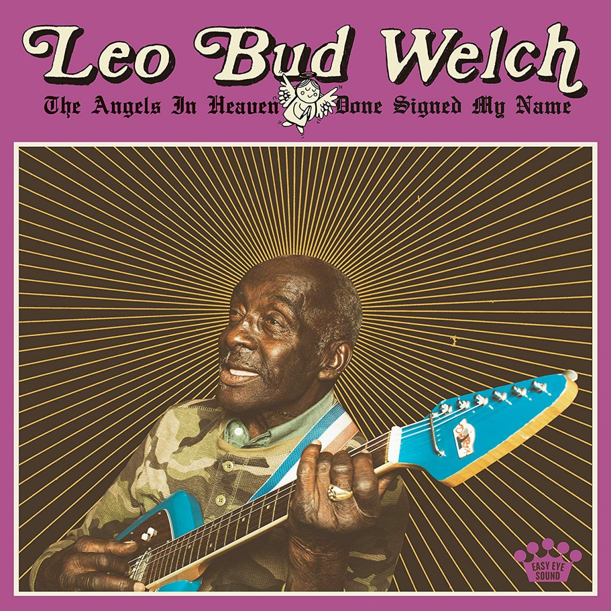 Leo Bud Welch The Angels in Heaven Have Done Signed My Name