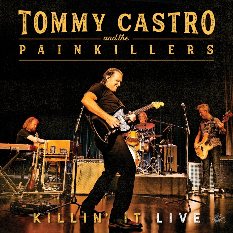Tommy Castro & The Painkillers - Killin' It-Live