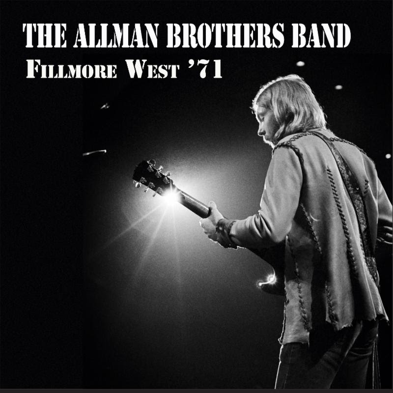 Allman Brothers Band 50th Anniversary: Fillmore West 71